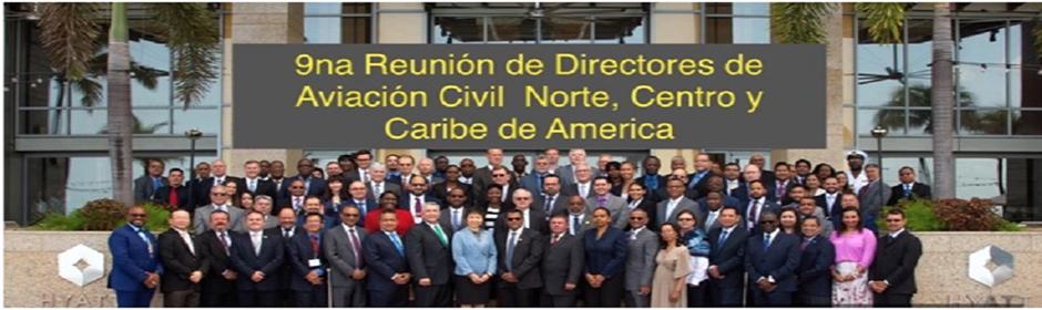 Nicaragua participa en la novena reunión de Directores de Aviación Civil de Norteamérica Centroamérica y Caribe.